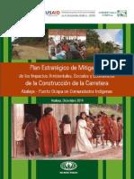 Plan Estratégico de Mitigación de los Impactos Ambientales, Sociales y Económicos de la Construcción de la Carretera Atalaya - Puerto Ocopa en Comunidades Indígenas
