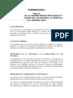 CRIMINOLOGÍA I - TEMA III - LA VICTIMOLOGÍA, EL EXAMEN MÉDICO-PSICOLÓGICO Y LA RESPONSABILIDAD DEL DELINCUENTE, LA GENÉTICA Y EL CRIMINAL NATO..docx