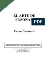 Carlos Castaneda 09 Libro - EL ARTE de ENSOÑAR