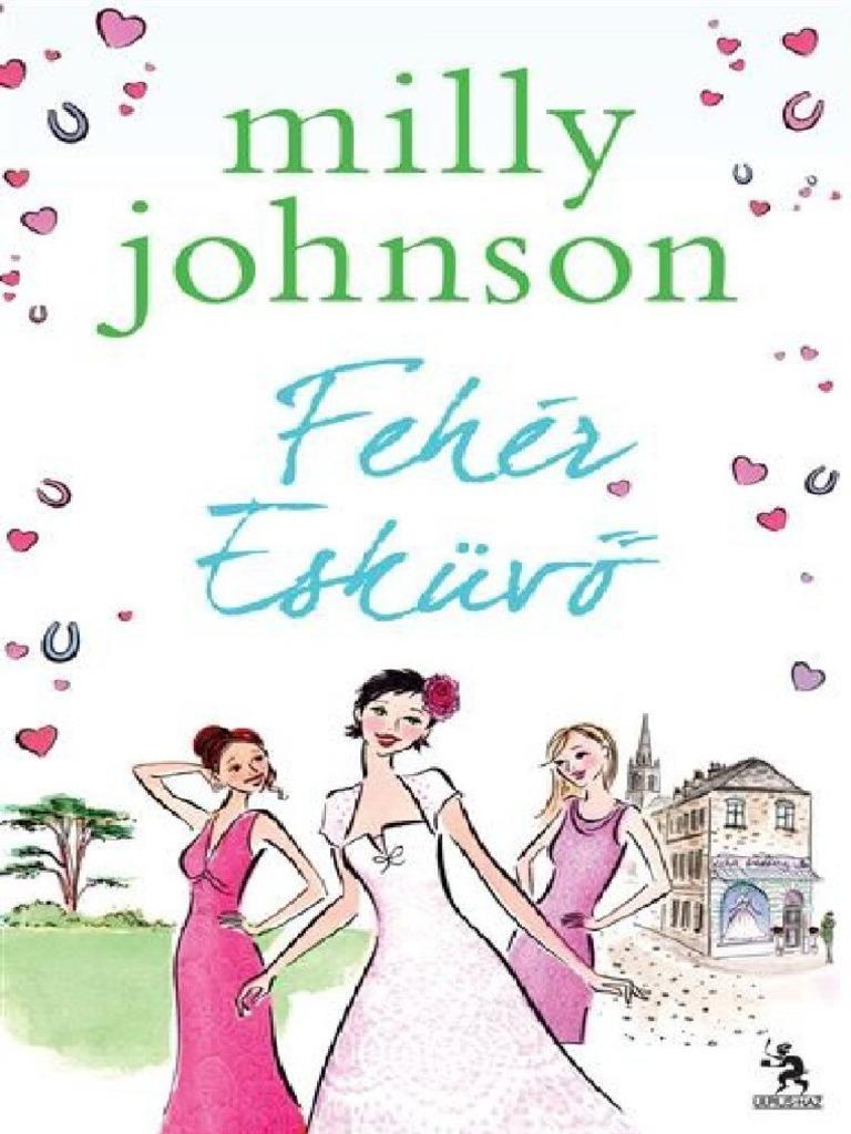 Milly Johnson - Fehér Esküvő 52231dfbe6