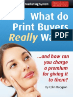 What Do Print Buyers Really Want