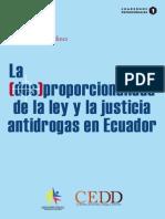 Paladines Jorge.- La Des-proporcionalidad de La Ley y La Justicia Antidrogas en Ecuador