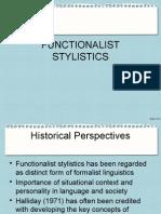 Functionalist Stylistics