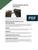 Cuál Es La Importancia de Las Torres Petronas