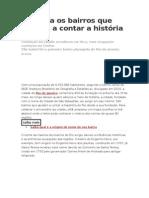 Conheça Os Bairros Que Ajudam a Contar a História Do Rio
