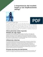 Cuál Es La Importancia Del Modelo de Caja Negra y Sus Implicaciones en Marketing