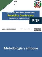 Open Data Readiness Assessment República Dominicana Evaluación y Plan de Acción