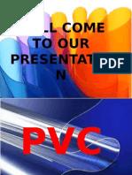 Pvc Presentation A