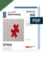 Beyond Forecasting