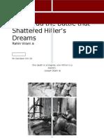 Stalingrad the Battle That Shattered Hitler's Dreams