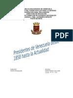 Presidentes de Vzla Desde 1830 Hasta La Actualidad