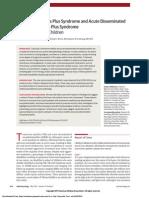 Transverse Myelitis Plus Syndrome and Acute Disseminated Encephalomyelitis Plus Syndrome