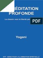 Yogani - La Méditation Profonde