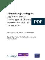 David Gurnham, Catherine Stanton and Hannah Quirk. Criminalizing Contagion