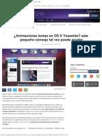¿Animaciones Lentas en OS X Yosemite_ Este Pequeño Consejo Tal Vez Pueda Ayudar