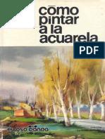 Cómo Pintar a La Acuarela - Parramón - JPR504
