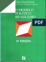 CARDOSO, Fernando Henrique. O Modelo Político Brasileiro