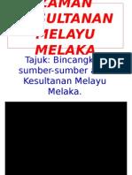 zamankesultananmelayumelaka-111019032625-phpapp02