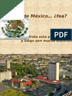 A Ciudad de México… ¿fea?
