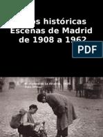 fotos históricas  de Madrid de principios-mediados del siglo XX.pptx