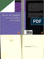 ZIZEK, Slavoj, Amor Sin Piedad (Hacia Una Politica de La Verdad)