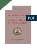 Ricardo Gallardo - Las Constituciones de La República Federal de Centro América