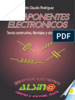 Componentes Electronicos Teoria Constructiva Montajes y Circuitos Tipicos - Pedro Claudio Rodriguez-libre