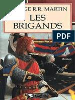 Le Trone de Fer -06- Les Brigands - George R.R. Martin