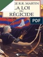Le Trone de Fer -09- La Loi Du Regicide - George R.R. Martin