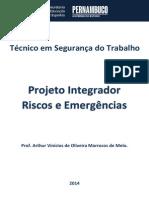 Projeto Integrador  Segurança do Trabalho  (Riscos e Emergências)