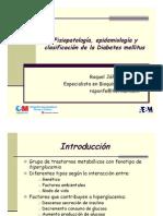 1.- Clasificacion, Epidemiologia y Fisiopatologia de La Diabetes Mellitus