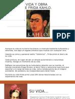 Vida y Obra de Frida Kahlo