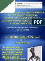López - Características Tácticas Ataques a Piernas - Junio 2012