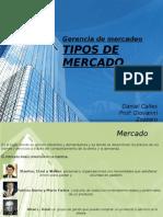 Tipos de Mercado Daniel Calles