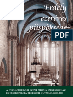 Thousand Years of the Diocese of Transylvania. The Archaeological Investigation of the Saint Michael Cathedral and of the Archiepiscopal Palace in Alba Iulia 2000-2008