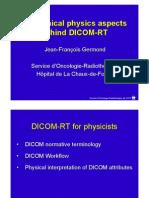 The Clinical Physics Aspects Behind DICOM-RT, Germond