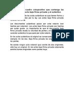 Establezca Un Cuadro Comparativo Que Contenga Las Diferencias Del Acto Bajo Firma Privada y El Auténtico