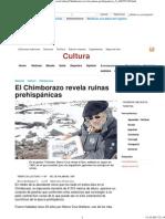 El Chimborazo Revela Ruinas Prehispánicas