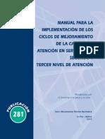 Manual para la implementacion de los ciclos de mejoramiento de la calidad de atención en servicios de segundo y tercer nivel de atencion