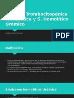 Púrpura Trombocitopénica Trombótica y S