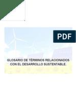 Glosario de Términos Relacionados Con El Desarrollo Sustentable