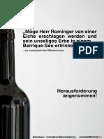 Barriqueur, innovative Weinveredelung