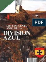 Los Cincuenta Anos de La Division Azul