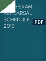BATD Exam Rehearsal Schedule 2015