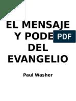 Paul Washer - El Poder y Mensaje Del Evangelio