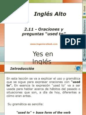 211 Oraciones Y Preguntas Con La Expresion Used To