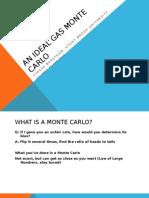 An Ideal Gas Monte Carlo