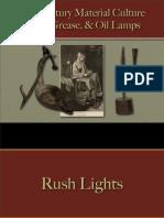 Lighting - Rush Lights & Grease Lamps