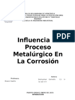 Influencia Del Proceso Metalúrgico en La Corrosión