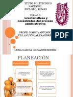 Características y Necesidades Del Proceso Administrativo